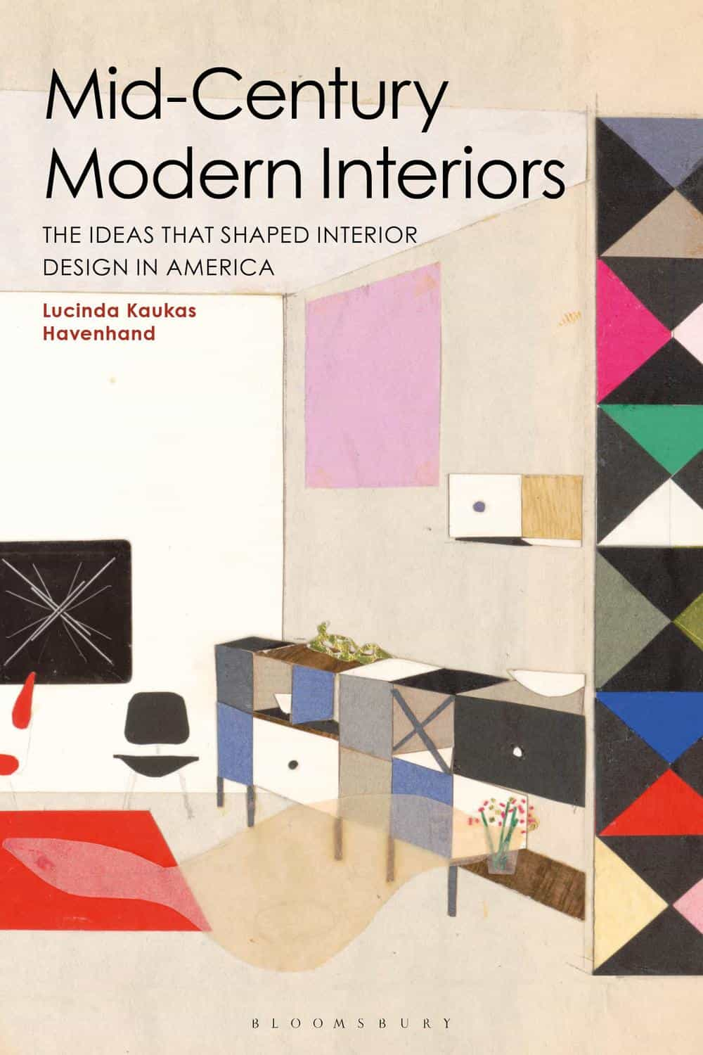 this is cover mid century modern interiors book with ideas that shaped interior design in america